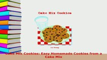 PDF  Cake Mix Cookies Easy Homemade Cookies from a Cake Mix Ebook