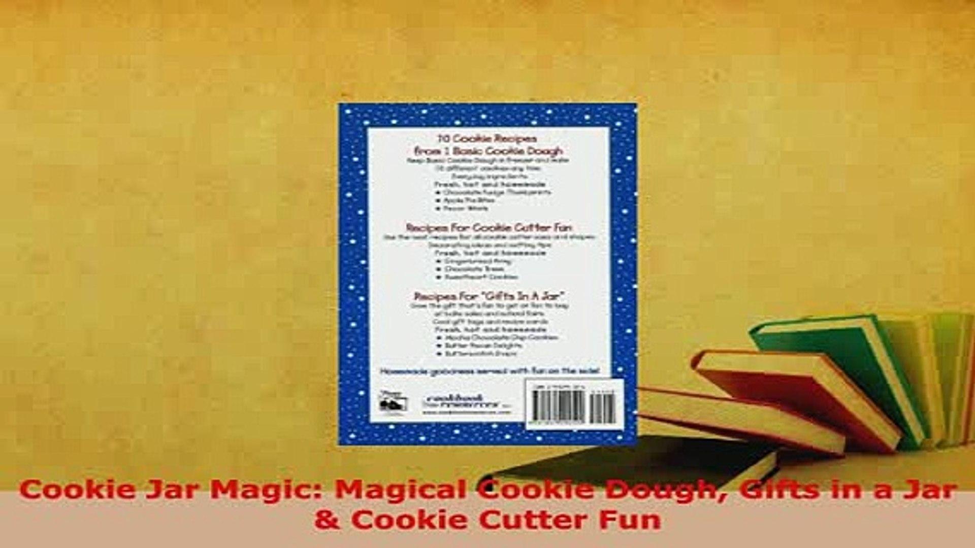 PDF  Cookie Jar Magic Magical Cookie Dough Gifts in a Jar  Cookie Cutter Fun PDF Book Free