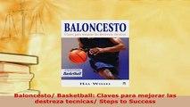 PDF  Baloncesto Basketball Claves para mejorar las destreza tecnicas Steps to Success Read Full Ebook