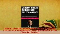 PDF  JEREMY RIFKIN RESÚMENES SELECCIONADOS COLECCIÓN RESÚMENES UNIVERSITARIOS Nº 68 Spanish Read Full Ebook
