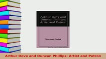PDF  Arthur Dove and Duncan Phillips Artist and Patron Download Online