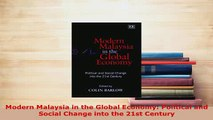 Download  Modern Malaysia in the Global Economy Political and Social Change into the 21st Century PDF Book Free
