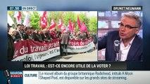 Brunet & Neumann: Est-ce encore utile de voter la loi Travail ? - 09/05