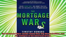 best book  The Mortgage Wars Inside Fannie Mae BigMoney Politics and the Collapse of the American