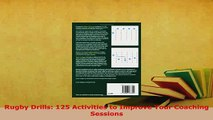 PDF  Rugby Drills 125 Activities to Improve Your Coaching Sessions Download Full Ebook