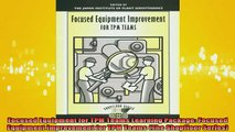 READ book  Focused Equipment for TPM Teams Learning Package Focused Equipment Improvement for TPM Free Online