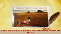 Download  Christinas World Paintings and Prestudies of Andrew Wyeth Read Full Ebook