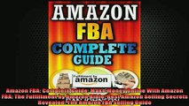 READ THE NEW BOOK   Amazon FBA Complete Guide Make Money Online With Amazon FBA The Fulfillment by Amazon  FREE BOOOK ONLINE