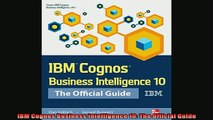 READ book  IBM Cognos Business Intelligence 10 The Official Guide Online Free