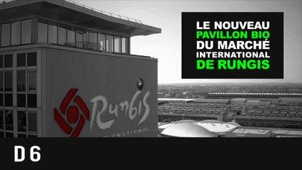 Le D6, nouveau pavillon Bio du Marché International de Rungis
