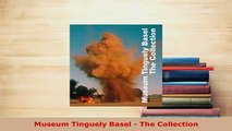 PDF  Museum Tinguely Basel  The Collection Read Online