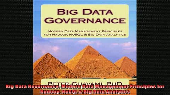 READ book  Big Data Governance Modern Data Management Principles for Hadoop NoSQL  Big Data Full Free