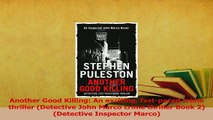Read  Another Good Killing An exciting fastpaced crime thriller Detective John Marco crime Ebook Free