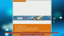 READ book  A Guide to Customer Service Skills for the Service Desk Professional Help Desk Online Free