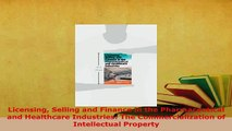 Download  Licensing Selling and Finance in the Pharmaceutical and Healthcare Industries The  EBook