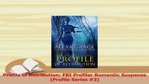 PDF  Profile of Retribution FBI Profiler Romantic Suspense Profile Series 3 Download Full Ebook