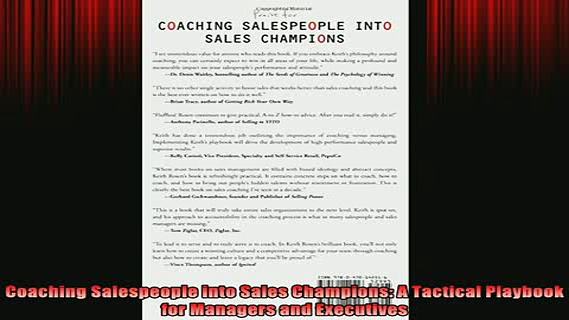 FREE EBOOK ONLINE  Coaching Salespeople into Sales Champions A Tactical Playbook for Managers and Executives Full Free