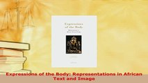 PDF  Expressions of the Body Representations in African Text and Image  EBook