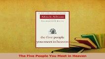 PDF  The Five People You Meet in Heaven Download Full Ebook