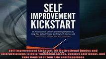 FREE DOWNLOAD  Self Improvement Kickstart 55 Motivational Quotes and Interpretations to Help You Defeat  BOOK ONLINE