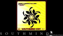 Lissat and Voltaxx feat. Lima - In Love (Southmind Edit)