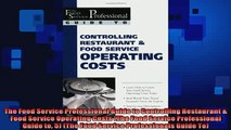 READ book  The Food Service Professional Guide to Controlling Restaurant  Food Service Operating READ ONLINE
