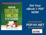 Promoting Executive Function in the Classroom What Works for Special Needs Learners