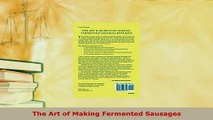PDF  The Art of Making Fermented Sausages PDF Online