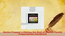 Download  Doctor Preppers Making the Best of Basics Family Preparedness Handbook PDF Full Ebook