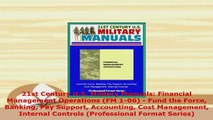 Download  21st Century US Military Manuals Financial Management Operations FM 106  Fund the Free Books
