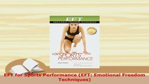 Download  EFT for Sports Performance EFT Emotional Freedom Techniques  Read Online