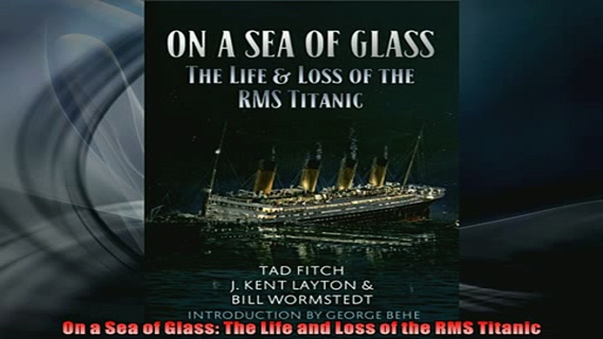 PDF On a Sea of Glass The Life and Loss of the RMS Titanic Read Online