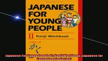 FREE EBOOK ONLINE  Japanese For Young People II Kanji Workbook Japanese for Young People Series Free Online