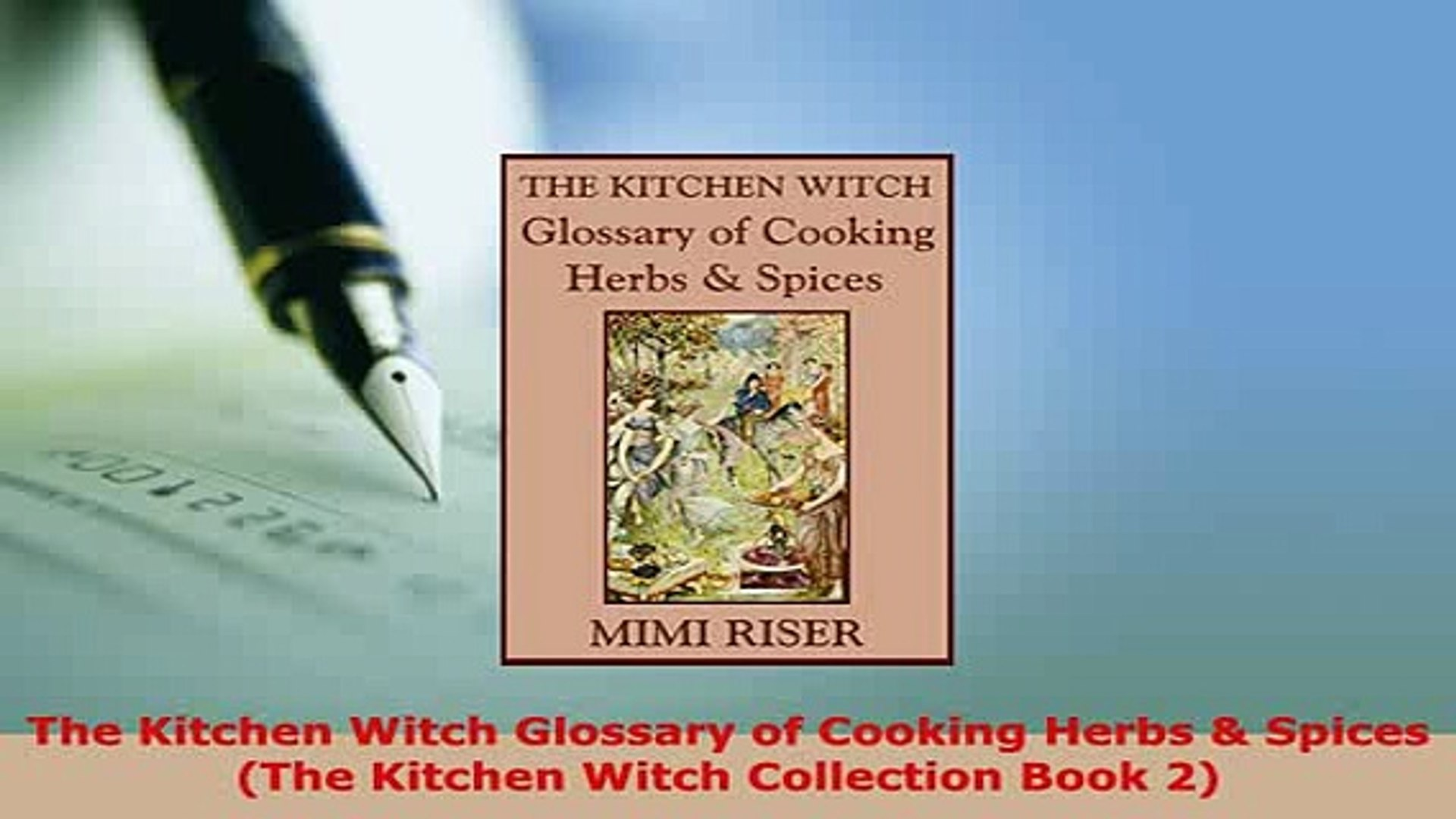 PDF The Kitchen Witch Glossary of Cooking Herbs Spices The Kitchen Witch  Collection Book 2 PDF Full Ebook