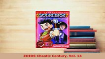Download  ZOIDS Chaotic Century Vol 14 PDF Full Ebook