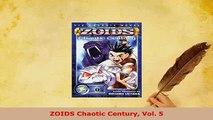 Download  ZOIDS Chaotic Century Vol 5 PDF Full Ebook