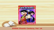 Download  ZOIDS Chaotic Century Vol 14 Read Full Ebook