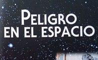 Enciclopedia Astronomía 20 - Peligro en el Espacio