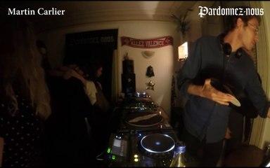 Pardonnez-nous les 24 heures du mix le trente avril — Martin Carlier (4h-5h)