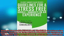 FREE EBOOK ONLINE  Celebrity Hangouts On Air Presents  Guidelines For A StressFree Google Hangouts on Air Full EBook