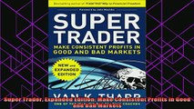 new book  Super Trader Expanded Edition Make Consistent Profits in Good and Bad Markets