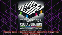 new book  Opening Doors to Teamwork and Collaboration 4 Keys That Change Everything