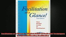 FREE DOWNLOAD  Facilitation at a Glance A Pocket Guide of Tools and Techniques for Effective Meeting  DOWNLOAD ONLINE