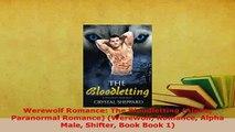 PDF  Werewolf Romance The Bloodletting Alpha Paranormal Romance Werewolf Romance Alpha Male Read Online