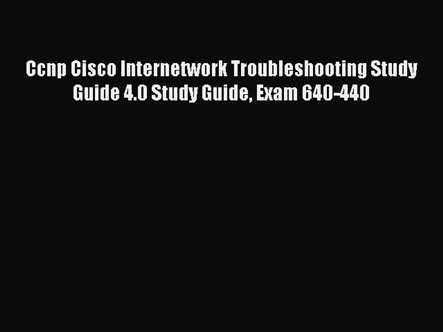 CCNP Ccnp Cisco Internetwork Troubleshooting Study Guide