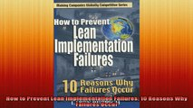 Downlaod Full PDF Free  How to Prevent Lean Implementation Failures 10 Reasons Why Failures Occur Free Online