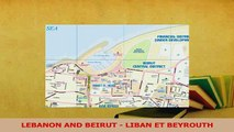 Download  LEBANON AND BEIRUT  LIBAN ET BEYROUTH Ebook Online