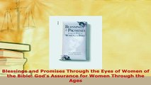 Download  Blessings and Promises Through the Eyes of Women of the Bible Gods Assurance for Women Free Books