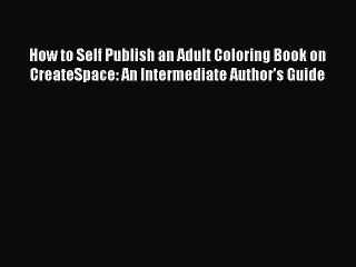 PDF] How to Self Publish an Adult Coloring Book on ...