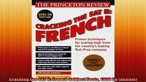 READ book  Cracking the SAT Il French Subject Tests 1998 ED Annual Full Ebook Online Free